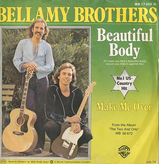 Albumcover The Bellamy Brothers - Beautiful Body / Make Me Over