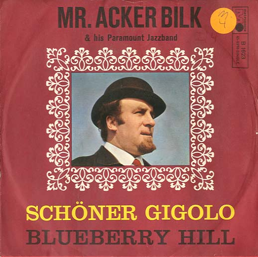 Albumcover Mr. Acker Bilk - Schöner Gigolo (deutsch) / Blueberry Hill