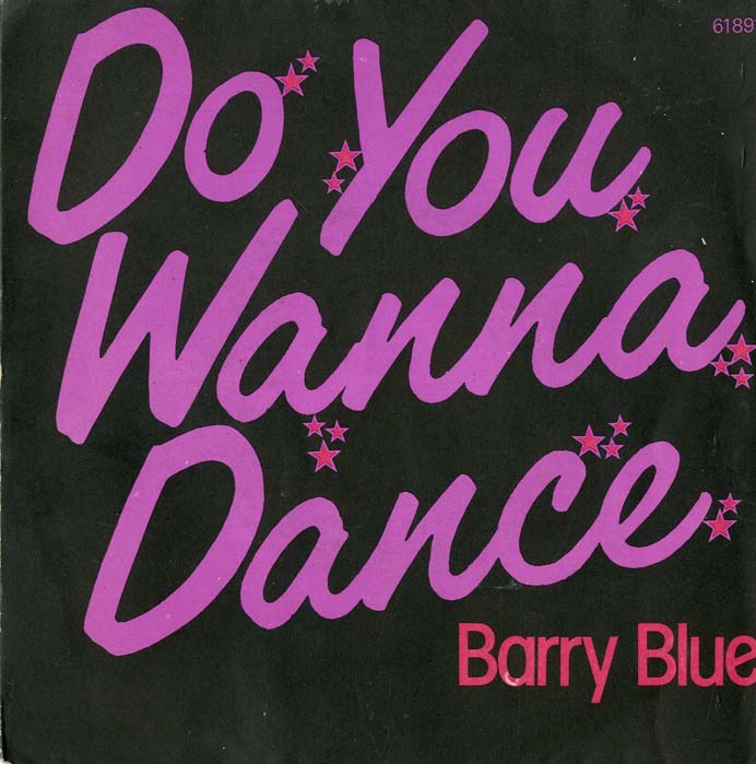 Albumcover Barry Blue - Do You Wanna Dance / Dont Put Your Money On My Horse
