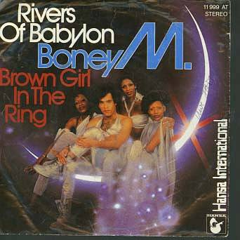 Albumcover Boney M. - Rivers Of Babylon /  Brown Girl In the Ring