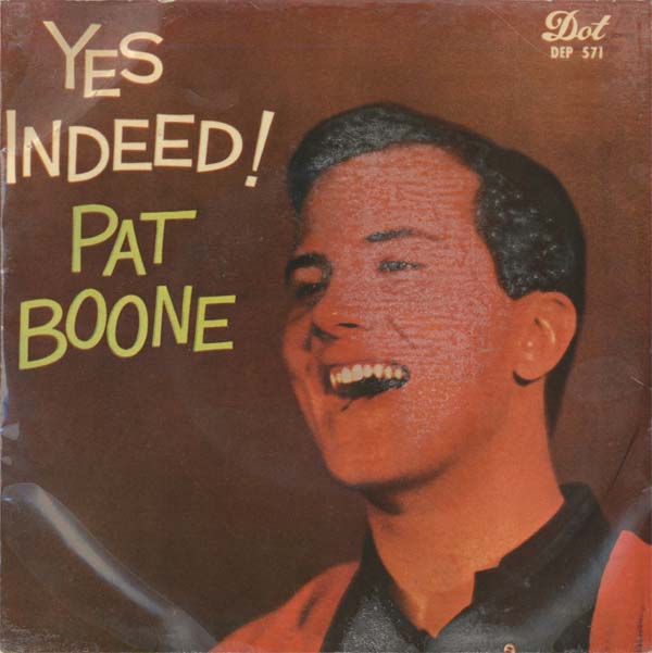 Albumcover Pat Boone - Yes Indeed (EP)
