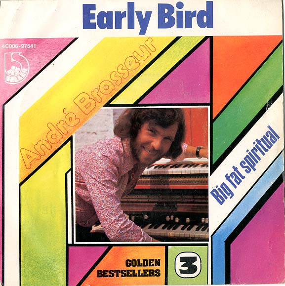 Albumcover Andre Brasseur - Early Bird /Big Fat Spiritual