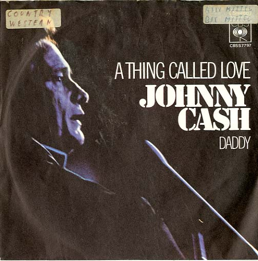 Albumcover Johnny Cash - A Thing Called Love / Daddy