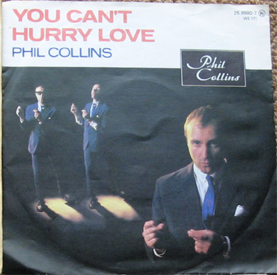 Albumcover Phil Collins - You Can´t Hurry Love / I Cannot Believe It´s True