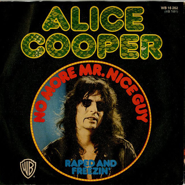 Albumcover Alice Cooper - No More Mr. Nice Guy / Raped And Freezin
