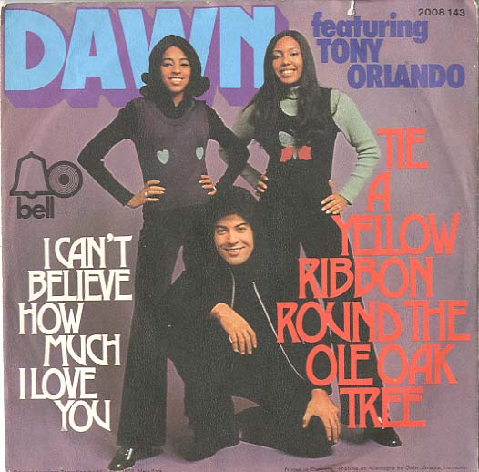 Albumcover Dawn (feat. Tony Orlando) - Tie A Yellow Ribbon Round the Old Oak Tree/ I Cant Beleive How Much I Love You