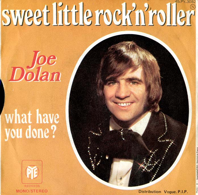 Albumcover Joe Dolan - Sweet Little Rock´n´Roller / What Have You Done
