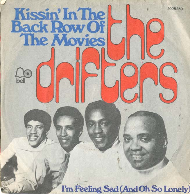 Albumcover The Drifters - Kissin in the Back Row of The Movies / Im Feeling Sad