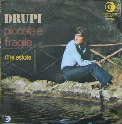 Albumcover Drupi - Piccolo et fragile / Che Estate