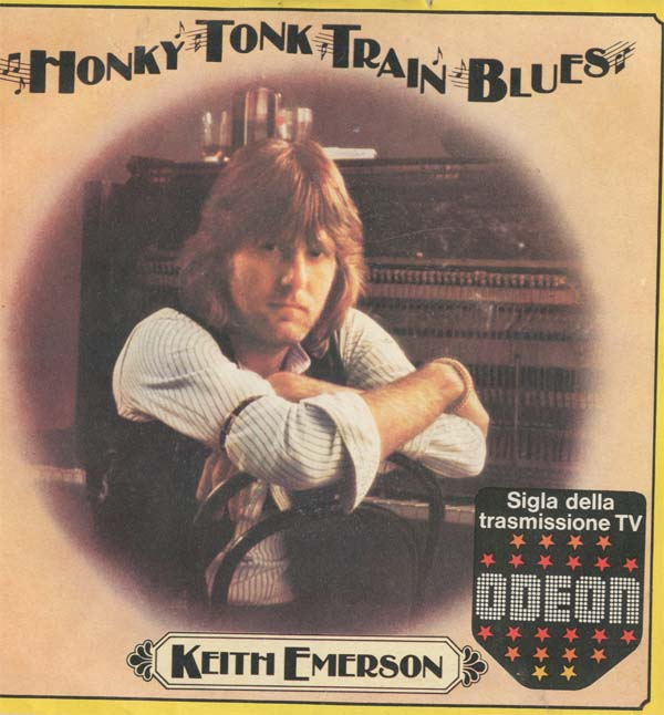 Albumcover (Keith Emerson &) The Nice - Honky Tonk Train Blues / Barrel House Shake-Down