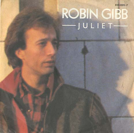 Albumcover Robin Gibb - Juliet / Hearts On Fire