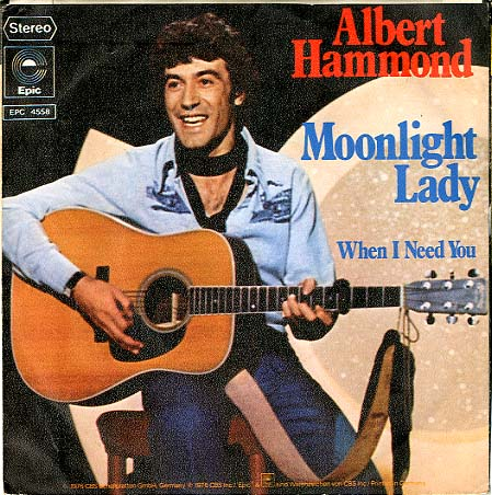Albumcover Albert Hammond - Moonlight Lady / When I Need You