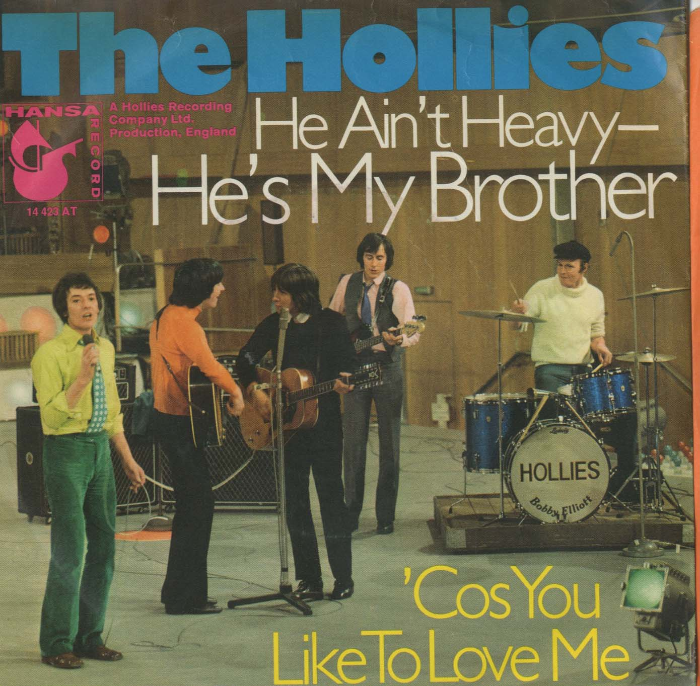 Albumcover The Hollies - He Aint Heavy He Is My Brother / Cos You Like To Love Me