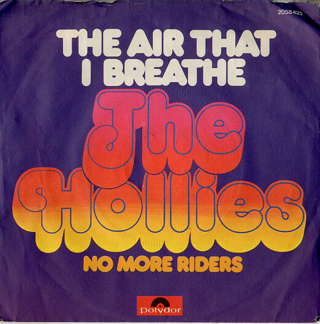 Albumcover The Hollies - The Air That I Breeze / No More Riders
