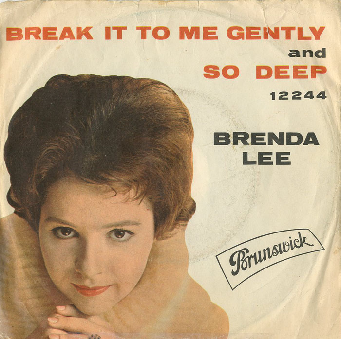 Albumcover Brenda Lee - Break It To Me gently / So Deep