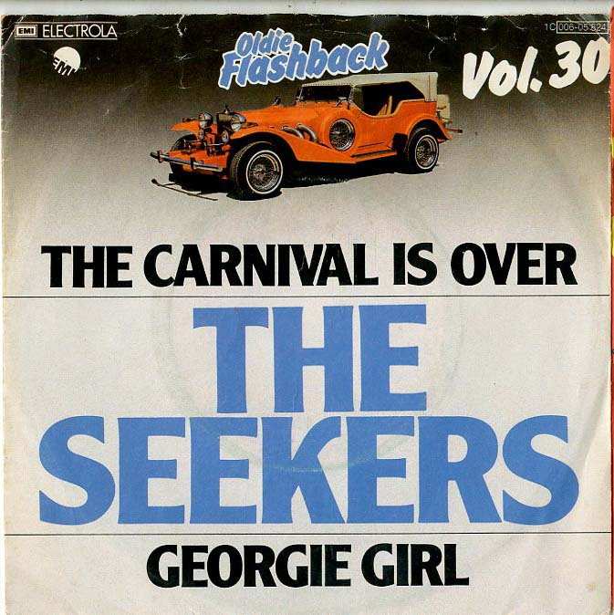 Albumcover The Seekers - The Carnival Is Over / Georgie Girl (Oldie Flashback Vol. 30)