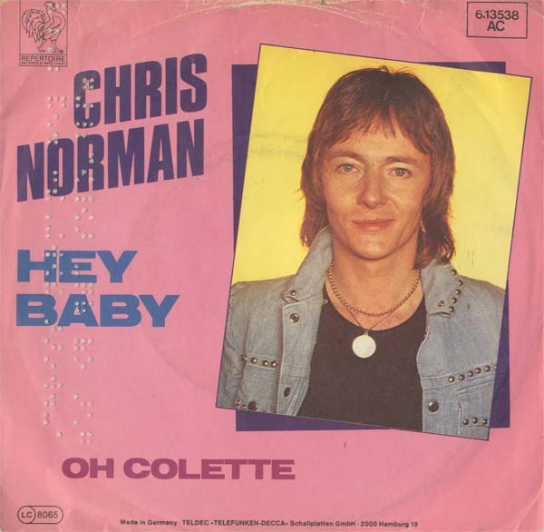Albumcover Chris Norman - Hey baby (Diff.) / Oh Colette