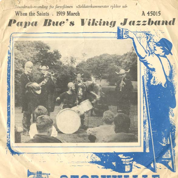 Albumcover Papa Bues Viking Jazzband - When The Saints / 1919 March