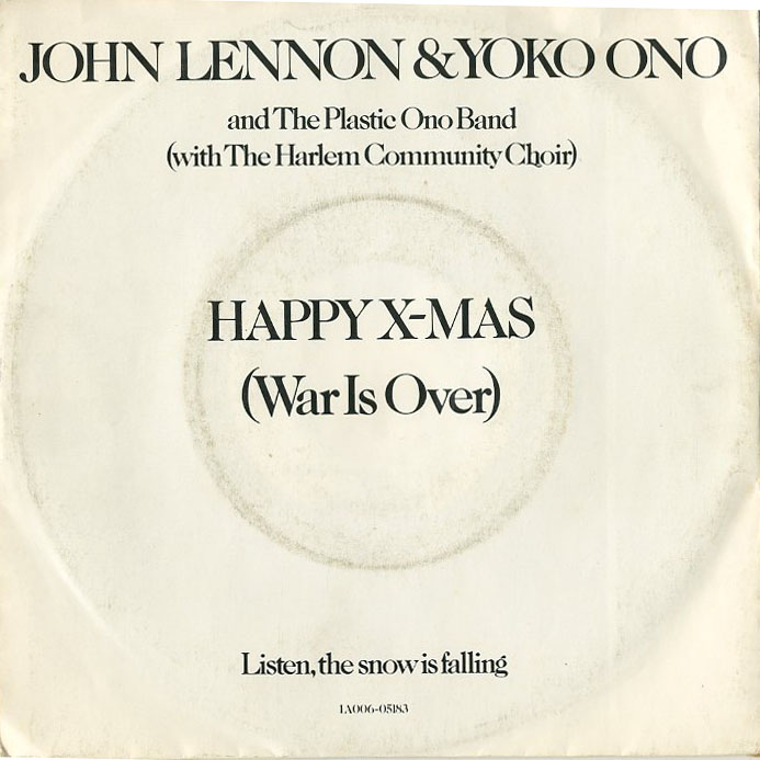 Albumcover John Lennon und Yoko Ono (Plastic Ono Band) - Happy X-MAS  (War Is Over) / Listen The Snow Is Falling
