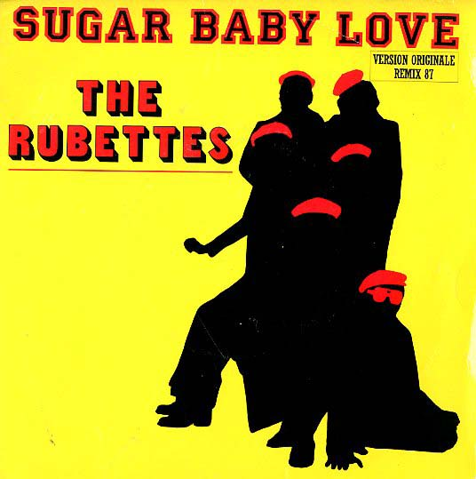 Albumcover The Rubettes - Sugar Baby Love  (Remix 87) / Under One Roof