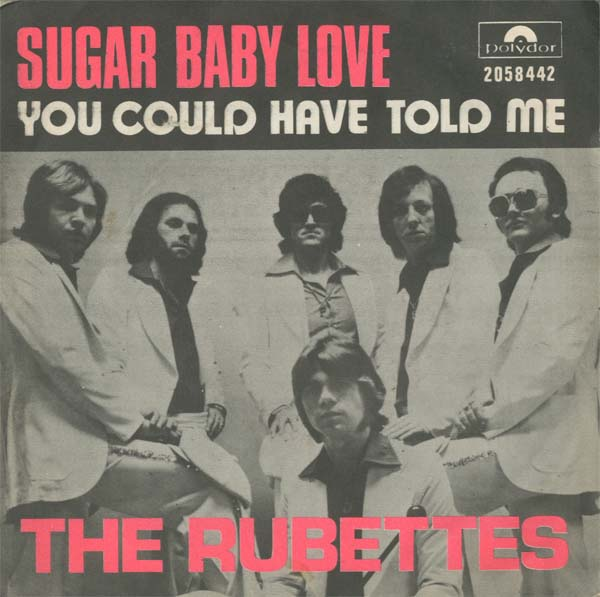 Albumcover The Rubettes - Sugar Baby Love / You Could Have Told Me