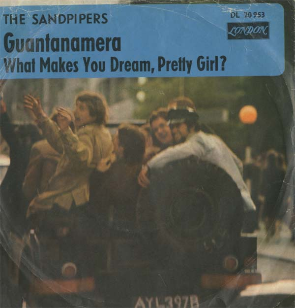 Albumcover The Sandpipers - Guantanamera /What Makes You Dream Pretty Girl