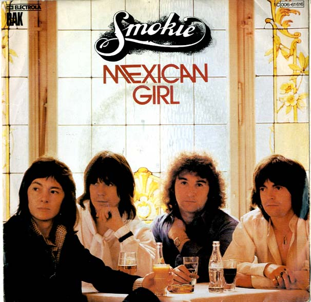Albumcover Smokie - Mexican Girl /  You Took Me By Sorprise