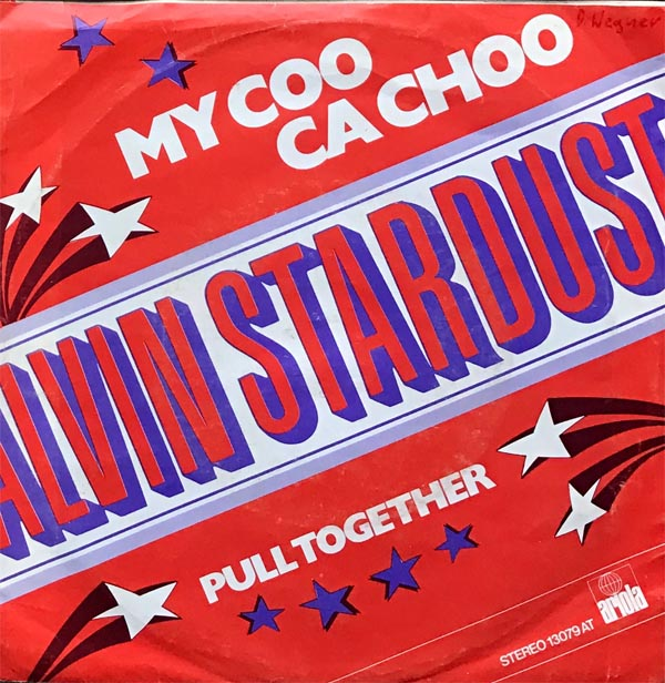 Albumcover Alvin Stardust - My Coo Ca Choo / Pull Together