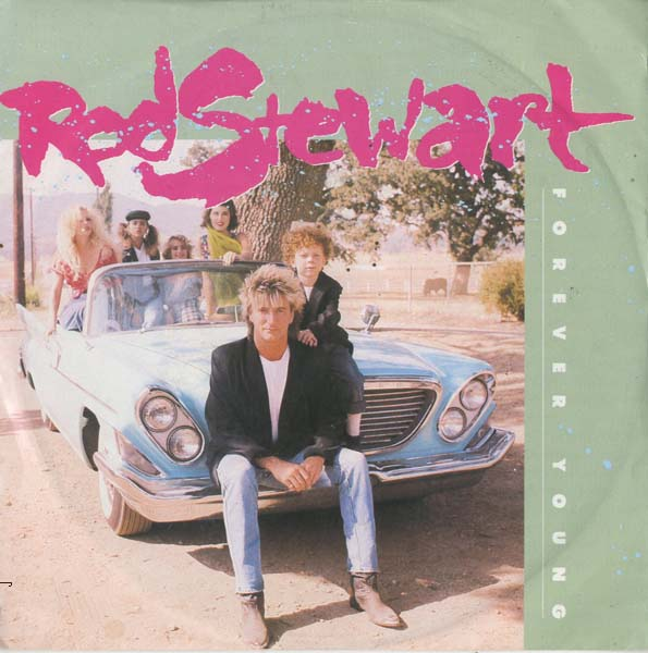 Albumcover Rod Stewart - Forever Young / Days of Rage