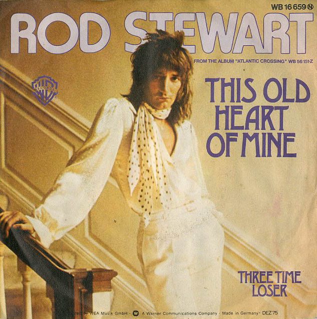 Albumcover Rod Stewart - This Old Heart Of Mine / Three Time Looser