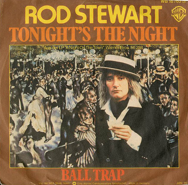 Albumcover Rod Stewart - Tonights The Night / Ball Trap