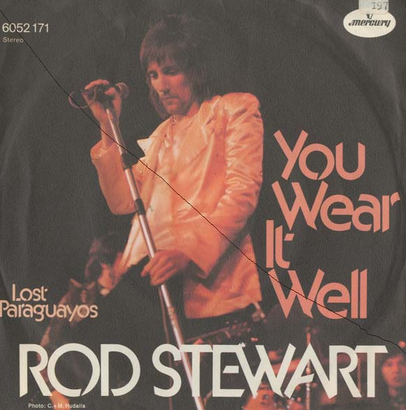 Albumcover Rod Stewart - You Wear It Well / Lost Paraguayos