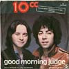 Cover: 10CC - Good Morning Judge / Dont Squeeze Me Like Toothpaste