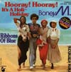 Cover: Boney M. - Boney M. / Hooray Hooray It´s A Holi- Holiday / Ribbons of Blue