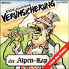 Cover: Erste Allgemeine Verunsicherung (EAV) - Erste Allgemeine Verunsicherung (EAV) / Der Alpen-Rap / I hob des Gfühl