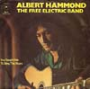 Cover: Albert Hammond - The Free Electric Band / You Taught Me To Sing The Blues