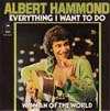 Cover: Albert Hammond - Albert Hammond / Everything I Want To Do / Woman of The World