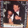 Cover: Julio Iglesias - Julio Iglesias / My Love (mit Stevie Wonder) / Words and Music