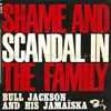 Cover: Bull Jackson and his Jamaiska - Bull Jackson and his Jamaiska / Shame And Scandal In The Family (EP)