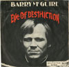 Cover: Barry McGuire - Barry McGuire / Eve Of Destruction / What Exactly´s The Matter With You