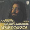 Cover: Demis Roussos - Demis Roussos / Goodbye My Love Goodbye / Mara
