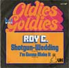 Cover: Roy C - Roy C / Shotgun Wedding / I´m Gonna Make It