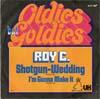 Cover: Roy C - Roy C / Shotgun Wedding / I´m Gonna Make It