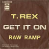 Cover: T.Rex - Get It On / Raw Ramp