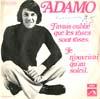 Cover: Adamo - Adamo / J´avais oublie que les roses sont roses / Je n ouvrirai que au soleil