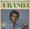 Cover: Herb Alpert & Tijuana Brass - Herb Alpert & Tijuana Brass / A Banda (EP)