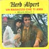 Cover: Alpert & Tijuana Brass, Herb - Un Ragazzo Che Ti ama (This Guy´s In Love With You) / Hello Dolly