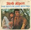 Cover: Herb Alpert & Tijuana Brass - Herb Alpert & Tijuana Brass / This Guy Is In Love With You (vocal) / A Quiet Tear (instr.)