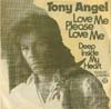 Cover: Tony Angel - Love Me Please Love Me / Deep Inside MY Heart