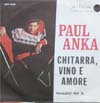 Cover: Anka, Paul - Chitarra, vino e amore (A Steel Guitar And A Glass Of Wine) / Piangero per te